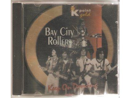 CD BAY CITY ROLLERS - KEEP ON DANCING
