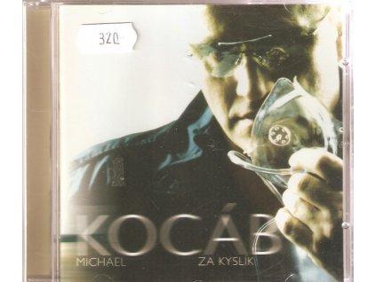 CD Michael Kocáb - ZA KYSLÍK