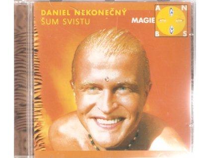 CD ŠUM SVISTU - DAN NEKONEČNÝ - MAGIE