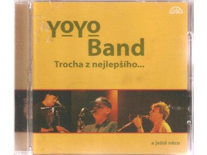 CD YO YO BAND - TROCHA Z NEJLEPŠÍHO