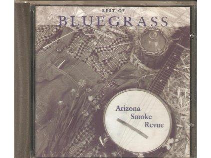 CD - Arizona Smoke Revue - The Very Best Of Bluegrass