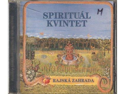 CD  Spirituál Kvintet - RAJSKÁ ZAHRADA
