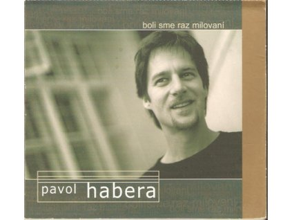 CD Pavol Habera - Boli sme raz milovaní