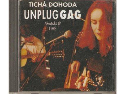 CD TICHÁ DOHODA - UNPLUG GAG - Akustické LP LIVE