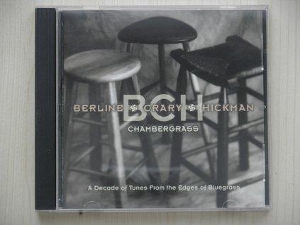 BERLINE § CRARY § HICKMAN-Chambergrass