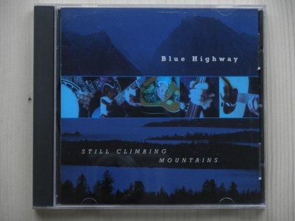 BLUE HINGWAY-STILL CLIMBING MOUNTAINS