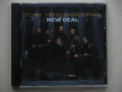 TONY TRISCHKA BAND-NEW DEAL