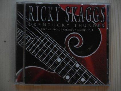 RICKY SKAGGS § KENTUCKY THUNDER-LIVE AT THE CHARLESTON MUSIC HALL