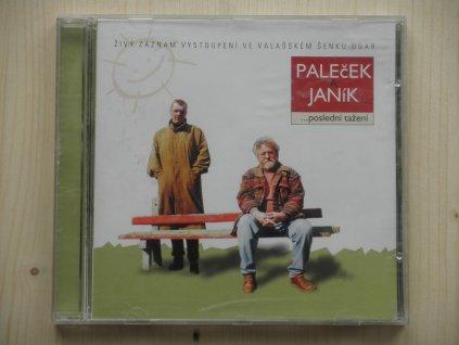 PALEČEK/JANÍK - ...POSLEDNÍ TAŽENÍ