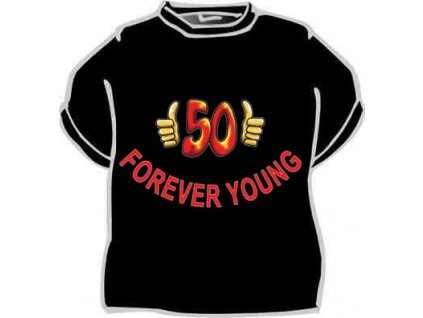 Forever young- 50 let