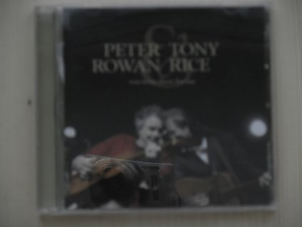 PETER ROWAN § TONY RICE-you were there for me