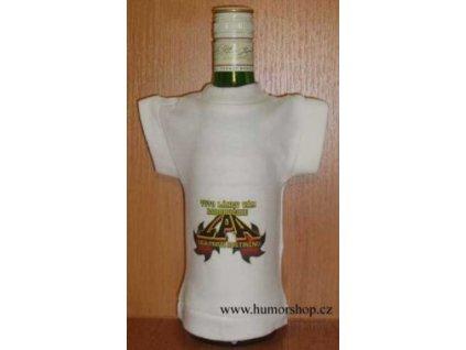 Tuto láhev Vám doporučuje liga proti abstinenci
