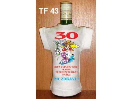 30 Když vypiješ tuhle flašku...
