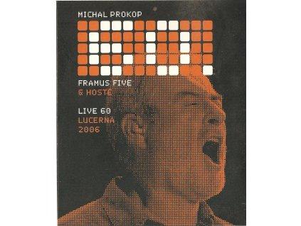 DVD Michla Prokop, Framus 5 a hosté - Live 60 Lucerna 2006