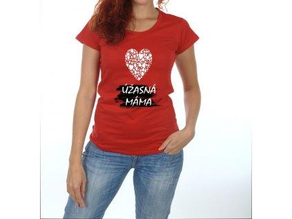 Dámské tričko - Úžasná máma