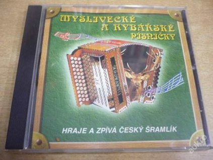 CD Myslivecké a rybářské písničky (Český Šramlík)