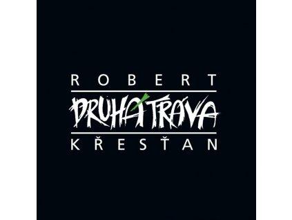 CD Robert Křesťan - Druhá tráva  (1991)
