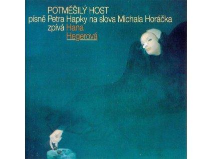 CD Hana Hegerová - Potměšilý host  (1987)