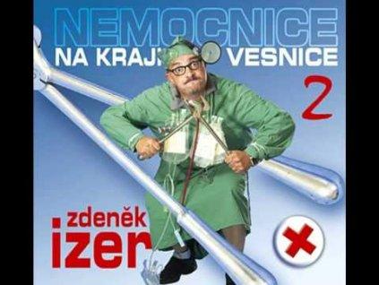 Zdeněk Izer - Nemocnice a kraji vesnice 2