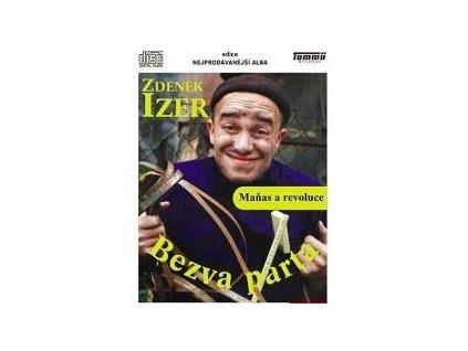 Zdeněk Izer Bezva parta - Maňas a revoluce
