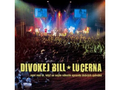CD Divokej Bill - Lucerna   (Monitor  2004)