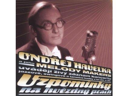 CD Ondřej Havelka a jeho Melody Makers - Vzpomínky na hvězdný prach   (Hot Jazz Records)