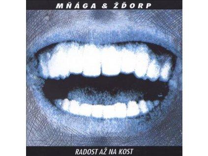 CD Mňága & Žďorp - Radost až na kost (1993)