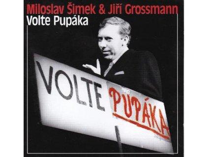 CD Miloslav Šimek & Jiří Grossmann - Volte Pupáka