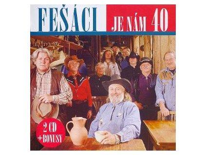 2 CD Fešáci - Je nám 40 (2010)