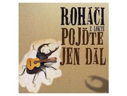 CD Roháči - Pojďte jen dál (2014)