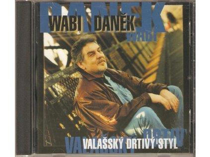 CD Wabi Daněk - Valašský drtivý styl