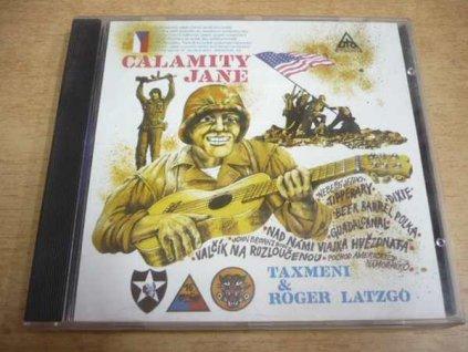 CD TAXMENI & ROGER LATZGO  Calamity Jane