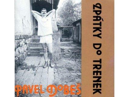 CD Pavel Dobeš - Zpátky do trenek (1992)