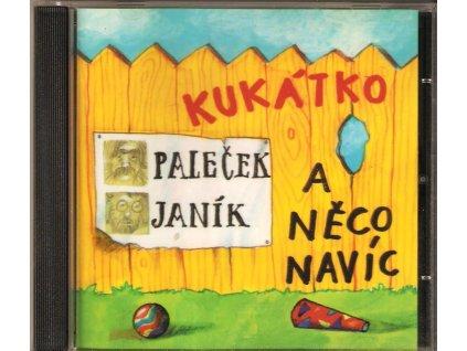 CD Paleček + Janík - Kukátko a něco navíc