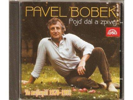 CD Pavel Bobek - Pojď dál a zpívej