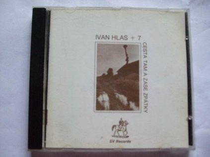 CD IVAN HLAS - CESTA TAM A ZASE ZPÁTKY