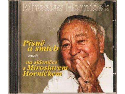 CD Miroslav Horníček - Písně a smích, aneb na skleničce s Miroslavem Horníčkem