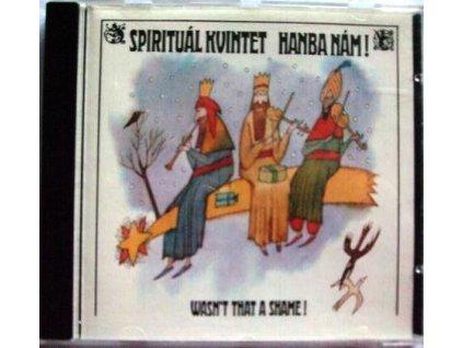 CD SPIRITUÁL KVINTET - HANBA NÁM