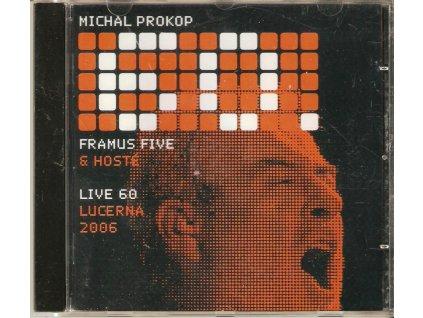 CD Michal prokop Framus Five a hosté - LIVE 60 Lucerna 2006