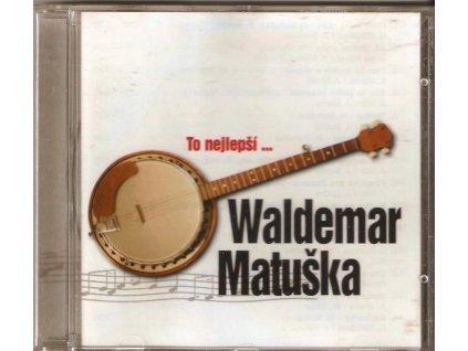 CD Waldemar Matuška - To nejlepší