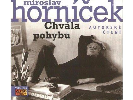 CD Miroslav Horníček - Chvála pohybu. Autorské čtení
