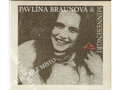 CD Pavlína Braunová a Minnesengři - Bílé místo