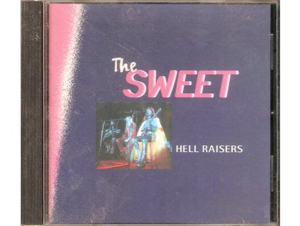 CD The SWEET - Hell Raisers
