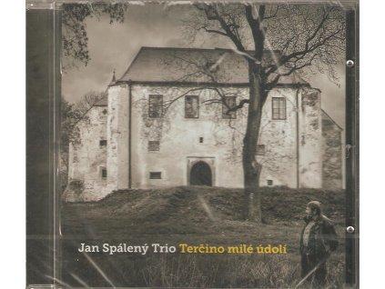 CD Jan Spálený Trio - Terčino milé údolí