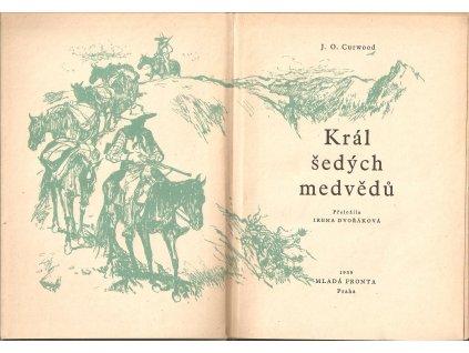 Kniha: J. O. Curwood - Král šedých medvědů