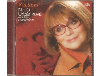 CD Naďa Urbánková zpívá Jiřího Grossmanna - ZÁVIDÍM