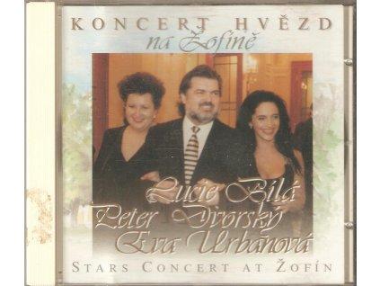 CD KONCERT HVĚZD NA ŽOFÍNĚ - Lucie Bílá, Petr Dvorský, Eva Urbanová