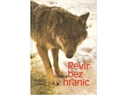 Kniha: Rudolf Luskač - Revír bez hranic