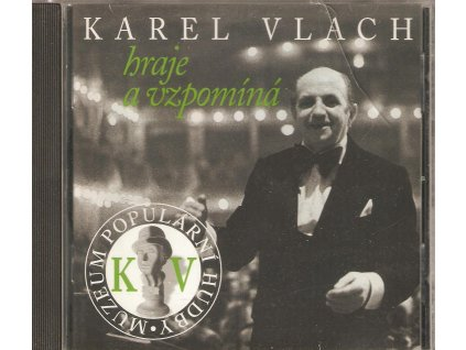 CD KAREL VLACH hraje a vzpomíná