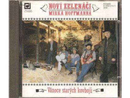 CD Noví Zelenáči Mirka Hoffmanna - VÁNOCE STARÝCH KOVBOJŮ